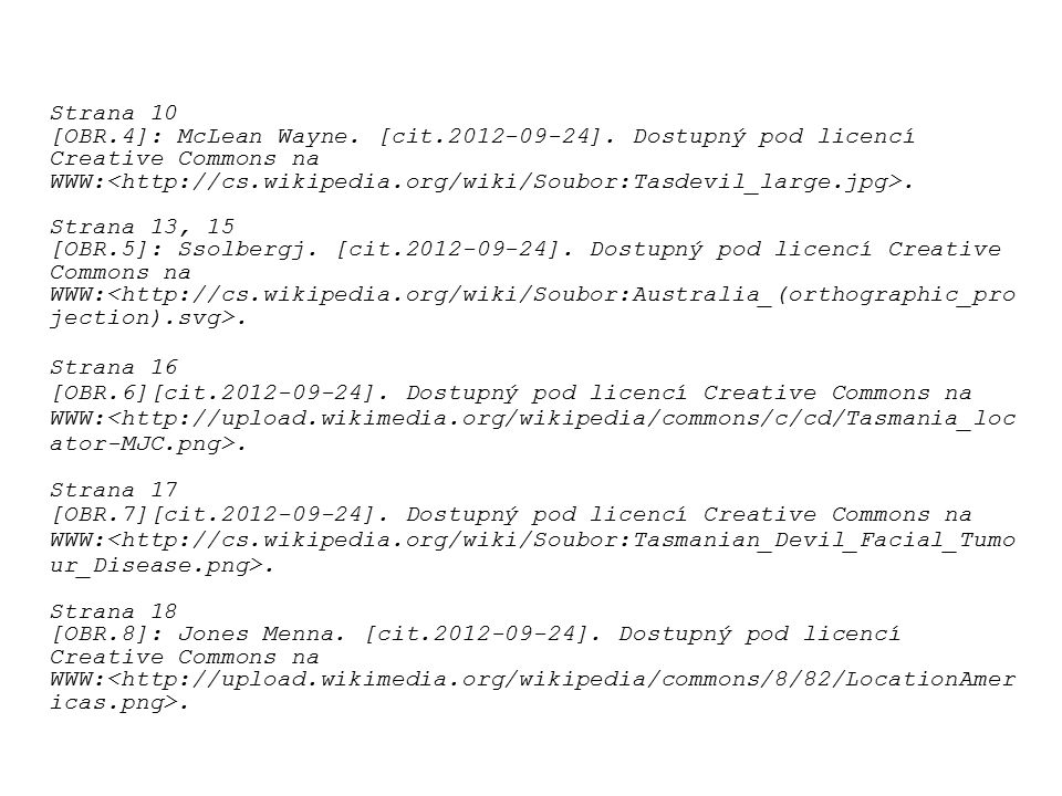 Strana 10 [OBR.4]: McLean Wayne. [cit.2012-09-24]. Dostupný pod licencí Creative Commons na.